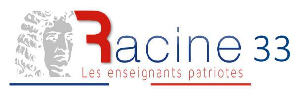 Collectif Racine de Gironde (33)  | Collectif d'enseignants patriotes associé au Rassemblement Bleu Marine